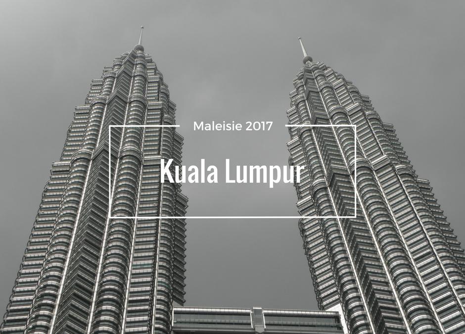 Kuala Lumpur, het begin van onze reis
