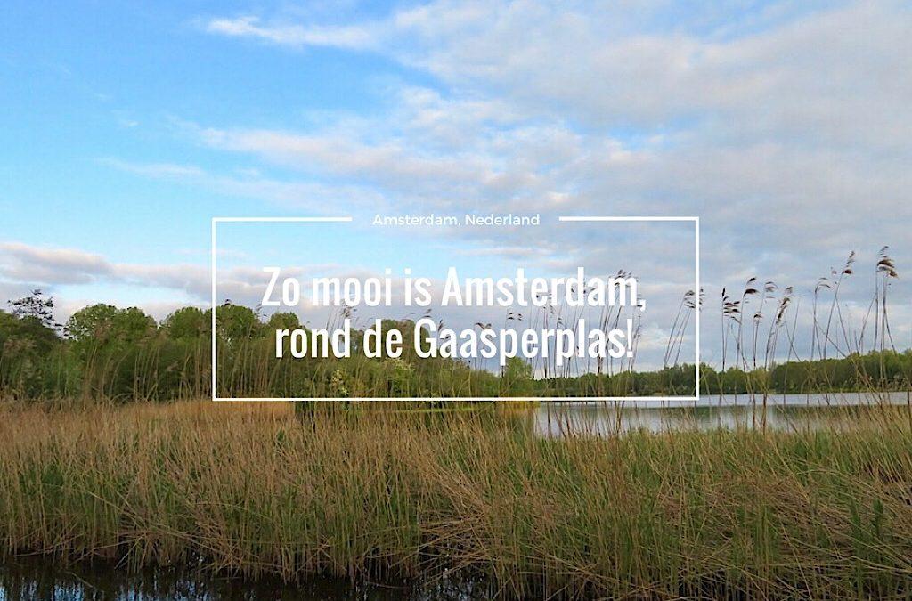 Zo mooi is Amsterdam, rond de Gaasperplas