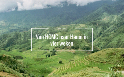 Vietnam, in vier weken van Ho Chi Minh City naar Hanoi
