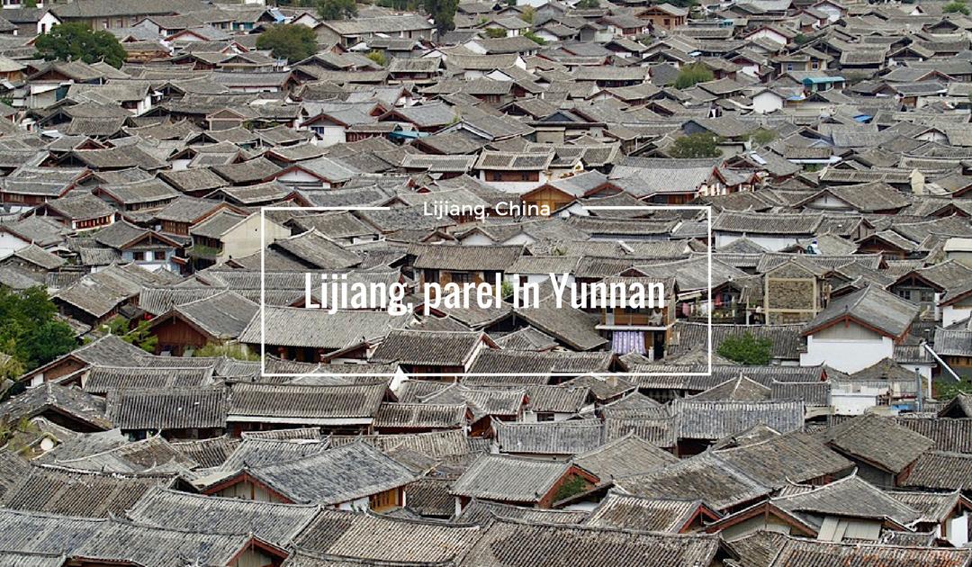 Lijiang, parel in Yunnan, China